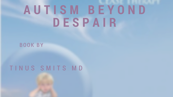Autism – beyond despair – written by a Dutch MD and Homeopath